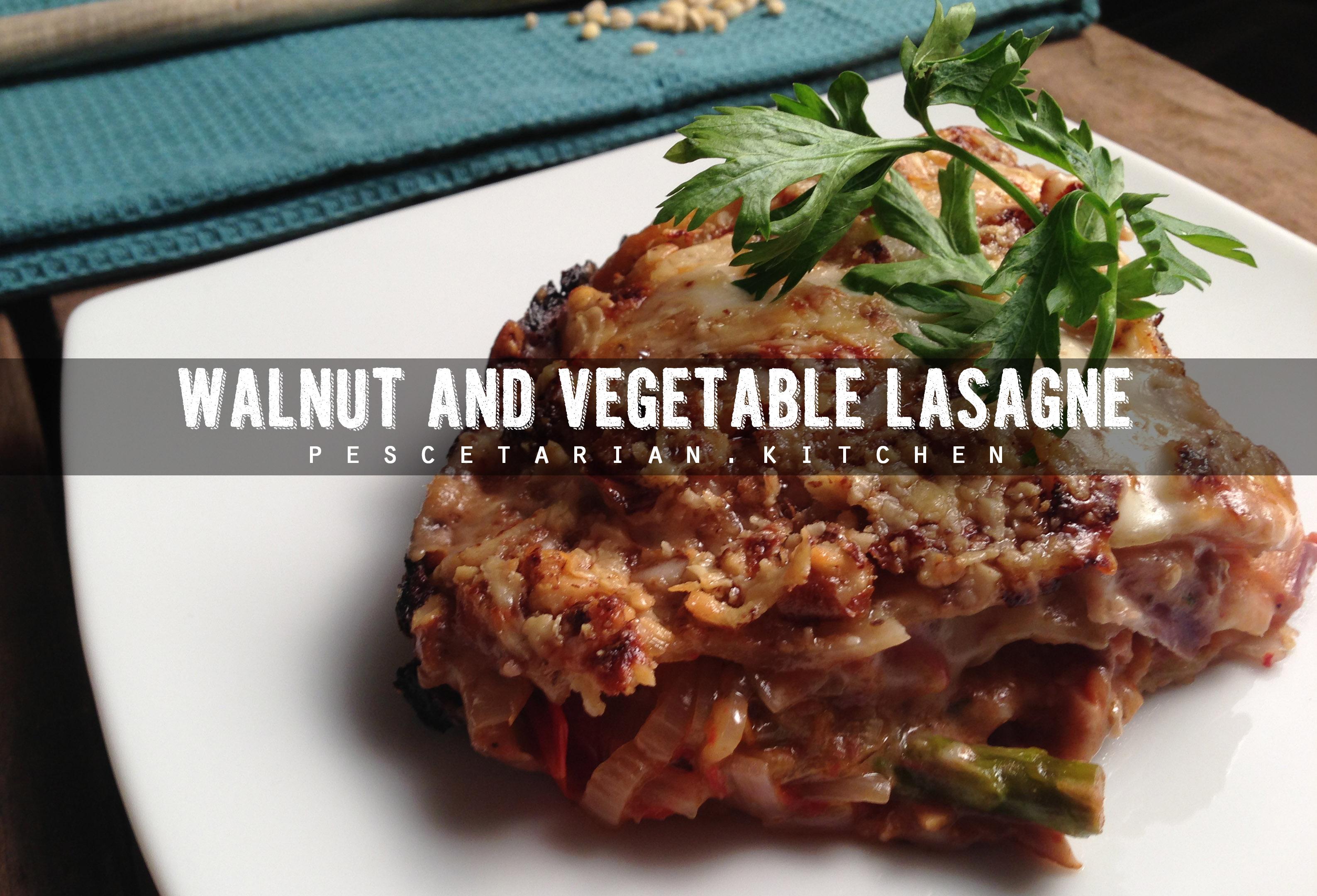 Walnut and Vegetable Lasagne