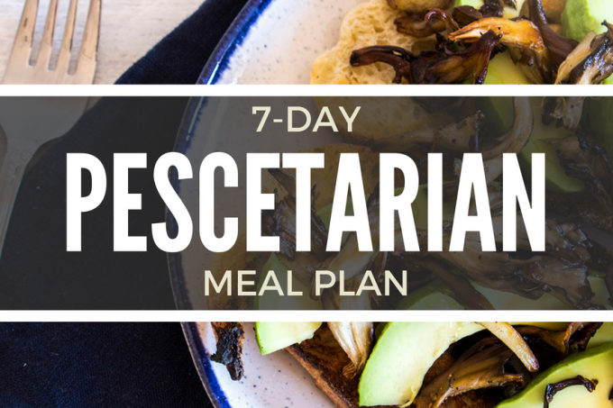 7 Day Pescetarian Diet Meal Plan