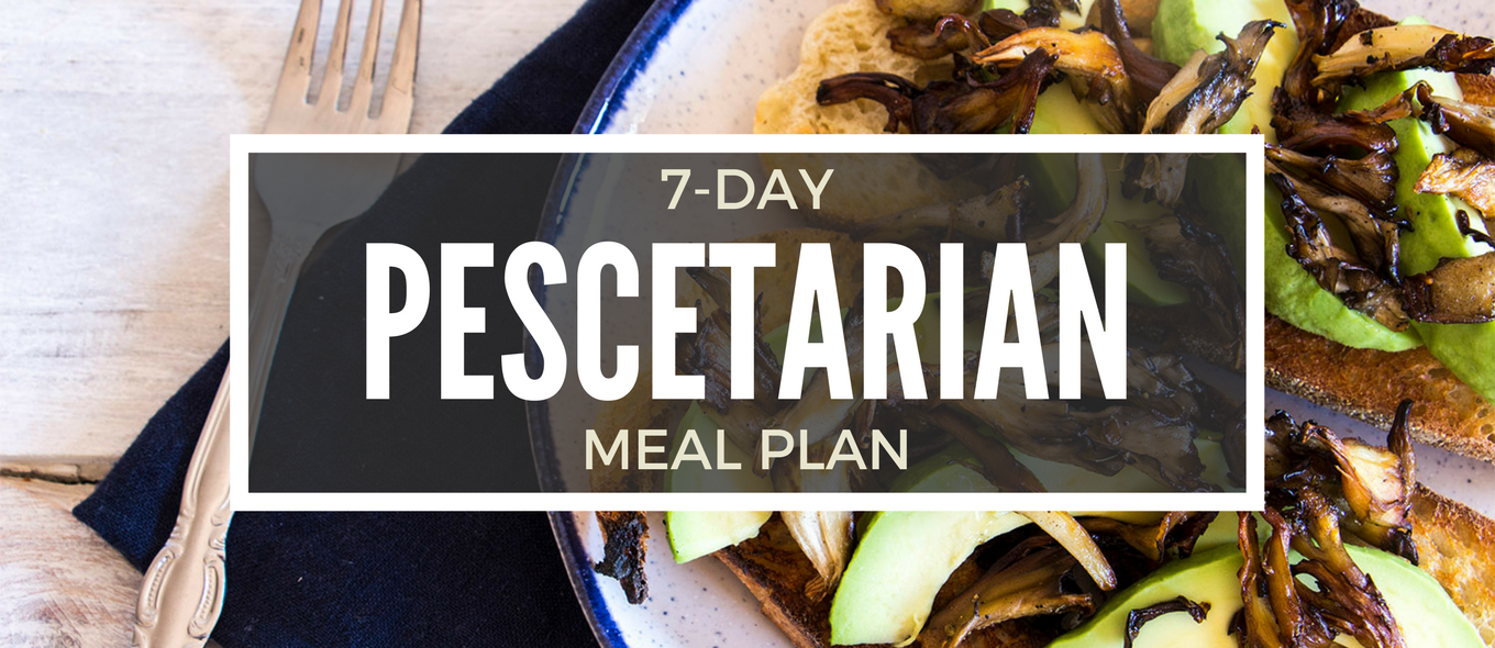 7-Day Pescetarian (Pescatarian) Diet Meal Plan